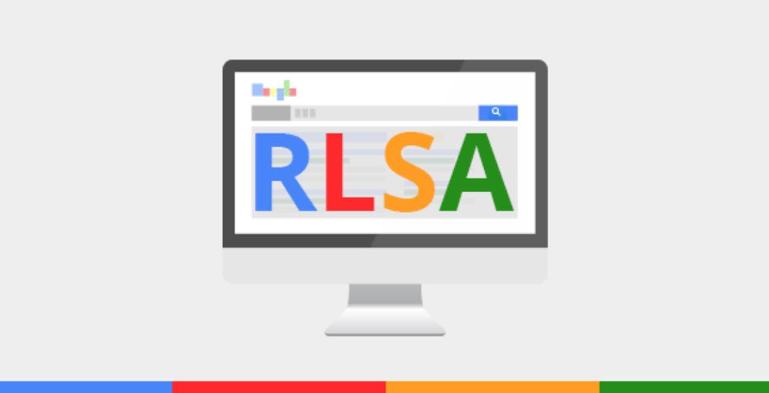[PPC] – Listas de Remarketing en Google Ads o RLSA